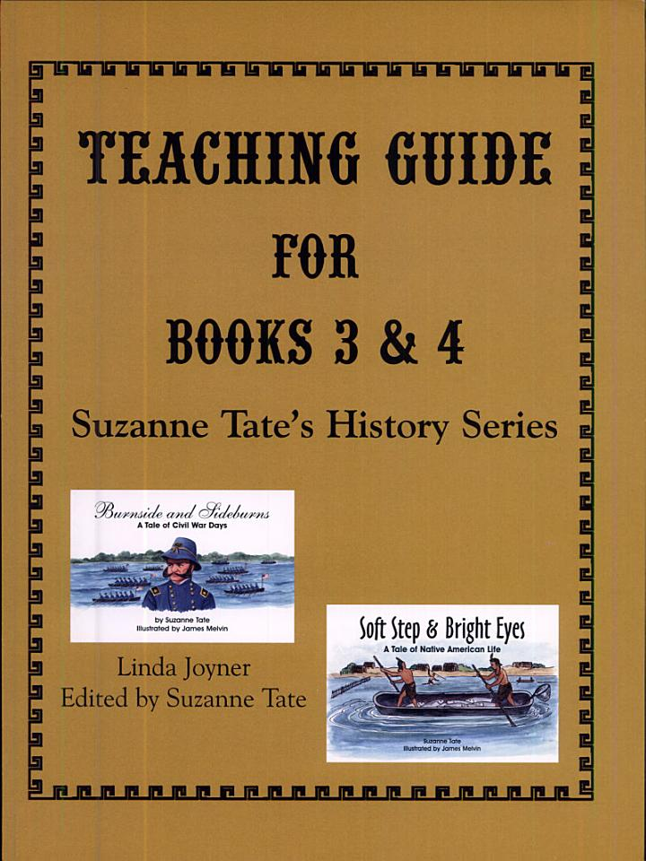 Teaching Guide for Books 3 and 4, Suzanne Tate's History Series
