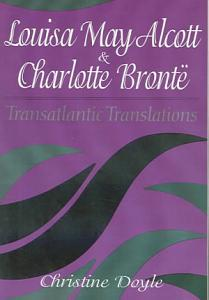 Louisa May Alcott and Charlotte Bronte Book