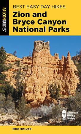 Best Easy Day Hikes Zion and Bryce Canyon National Parks PDF