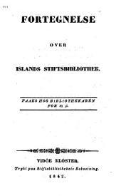 Registr yfir Islands Stiftisbókasafn.-Fortegnelse over Islands Stiftsbibliothek