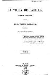 La Viuda de Padilla: novela historica