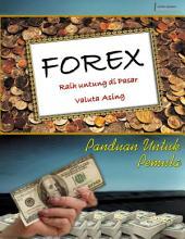 Forex : Raih untung di Pasar Valuta Asing: Panduan untuk pemula