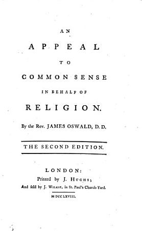 An Appeal to Common Sense in behalf of Religion     The second edition PDF