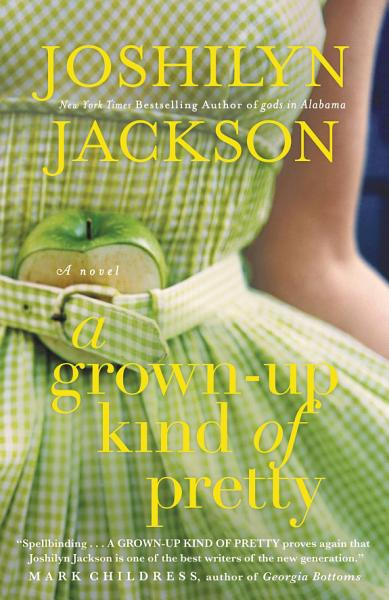 Download A Grown Up Kind of Pretty Book