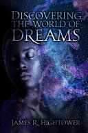Discovering the World of Dreams