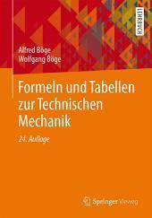 Formeln und Tabellen zur Technischen Mechanik: Ausgabe 24