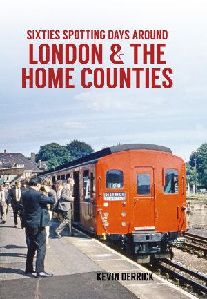 Sixties Spotting Days Around London   The Home Counties