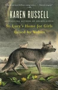 St  Lucy s Home for Girls Raised by Wolves Book