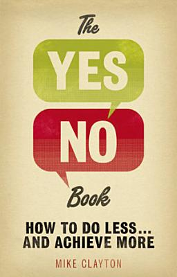 The Yes No Book