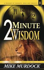 2 Minute Wisdom, Volume 1: Volume 1