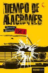 Tiempo de alacranes: Volumen 1