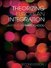 Theorizing European Integration: Edition 2