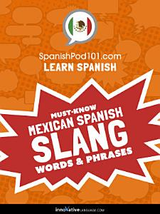 Learn Spanish  Must Know Mexican Spanish Slang Words   Phrases PDF