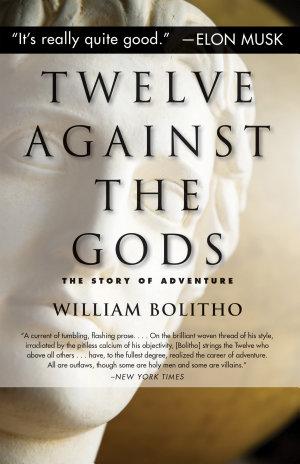 Twelve Against the Gods