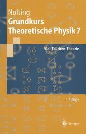 Grundkurs Theoretische Physik: Viel-Teilchen-Theorie, Ausgabe 5
