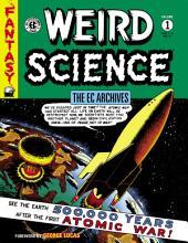 The EC Archives: Weird Science Volume 1: Volume 1