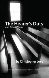 The Hearer's Duty and Other Works