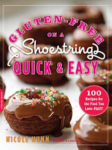 Gluten Free on a Shoestring  Quick and Easy Book