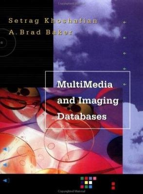 Multimedia and Imaging Databases PDF