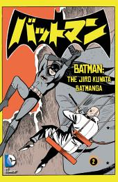 Batman: The Jiro Kuwata Batmanga (2014- ) #5