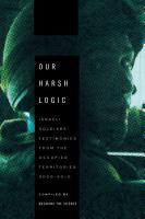 Our Harsh Logic PDF