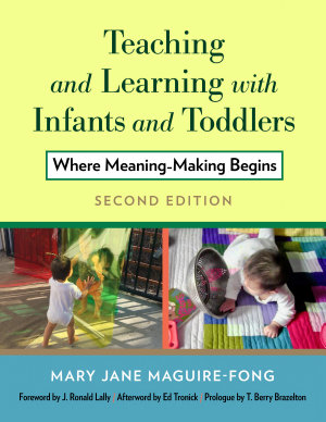 Teaching and Learning with Infants and Toddlers PDF