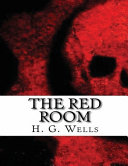 The Red Room (Annotated)
