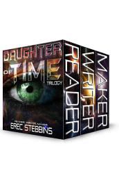 Daughter Of Time Trilogy Reader Writer Maker Book PDF