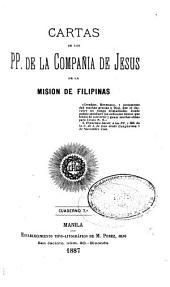 Cartas de los padres de la Compañía de Jesus de la Mision de Filipinas ...: Número 7
