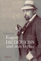 Eugen Diederichs und sein Verlag PDF