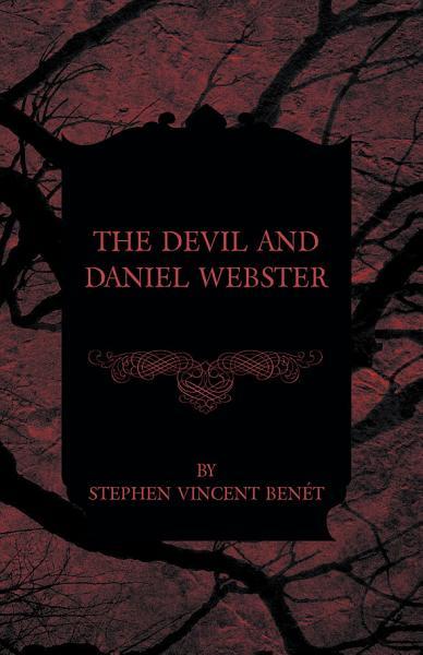 Download The Devil and Daniel Webster Book