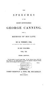 The speeches of the Right Honourable George Canning: with a memoir of his life, Volume 3