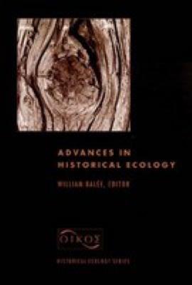 Advances in Historical Ecology PDF