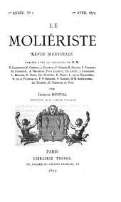 Le Moliériste: revue mensuelle, Volume1