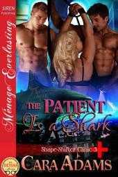The Patient Is a Shark [Shape-Shifter Clinic 3]
