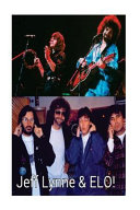 Jeff Lynne and ELO!