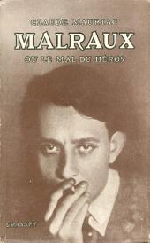 Malraux: ou le mal du héros