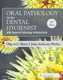 Oral Pathology for the Dental Hygienist PDF