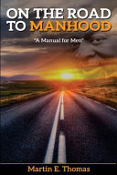 On The Road To Manhood Book PDF