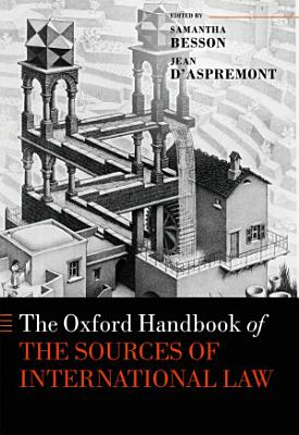 The Oxford Handbook of the Sources of International Law PDF