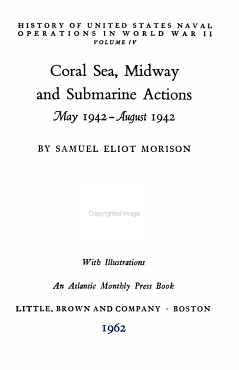 History of United States Naval Operations in World War II   Coral Sea  Midway and submarine actions  May 1942 August 1942 PDF