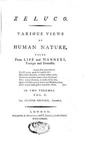 Zeluco: Various Views of Human Nature Taken from Life and Manners Foreign and Domestic, Volume 2