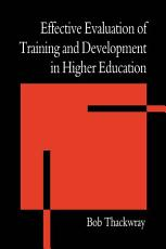 The Effective Evaluation of Training and Development in Higher Education PDF