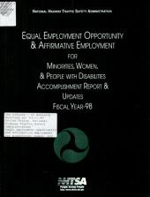 Equal Employment Opportunity and Affirmative Employment for Minorities, Women, and People with Disabilities: Accomplishment Report and Updates