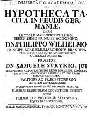 De hypotheca tacita in feudis Germaniae; praes: Samuel Stryk