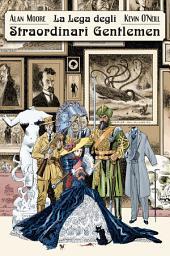 La Lega degli Straordinari Gentlemen: Volume 1
