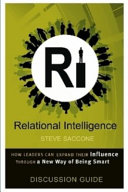 Relational Intelligence  Discussion Guide