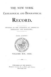 The New York Genealogical and Biographical Record: Volumes 19-20