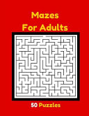 Mazes for Adults 50 Puzzles
