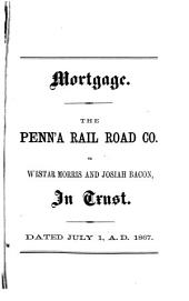 Mortgages and Leases of the Pennsylvania Railroad and Leased Lines